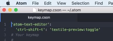 Atomのkeymap.csonでtextileプレビュー起動のショートカットキー設定
